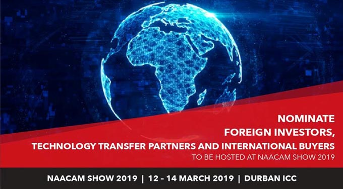 NAACAM Show 2019: Foreign investors, technology transfer partners and international buyers nomination