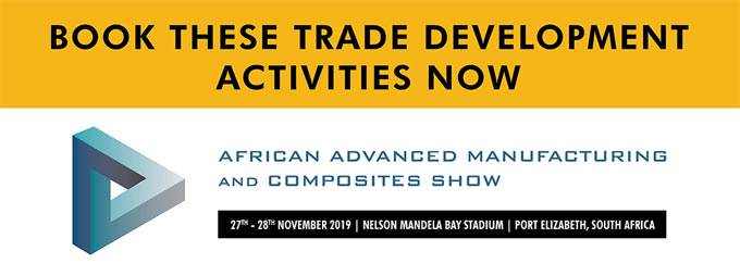 African Advanced Manufacturing and Composites Show - Trade Development Activities