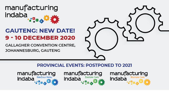 Join Manufacturing Indaba Gauteng as Provincial Manufacturing Indaba Events are postponed to 2021