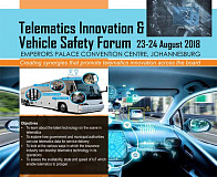 Telematics Innovation & Vehicle Security Forum. 23-24 August 2018, Emperors Palace Convention Centre, Johannesburg