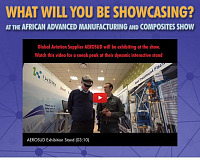 What will you be showcasing at the African Advanced Manufacturing and Composites Show?