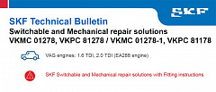 SKF Technical Bulletin - Switchable and Mechanical repair solutions